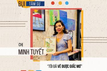 """Học viên Minh Tuyết: """"Tôi đã vẽ được giấc mơ"""""""